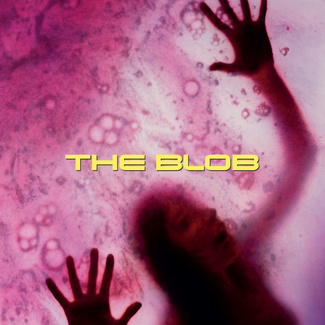 The Blob (Original 1988 Motion Picture Soundtrack)