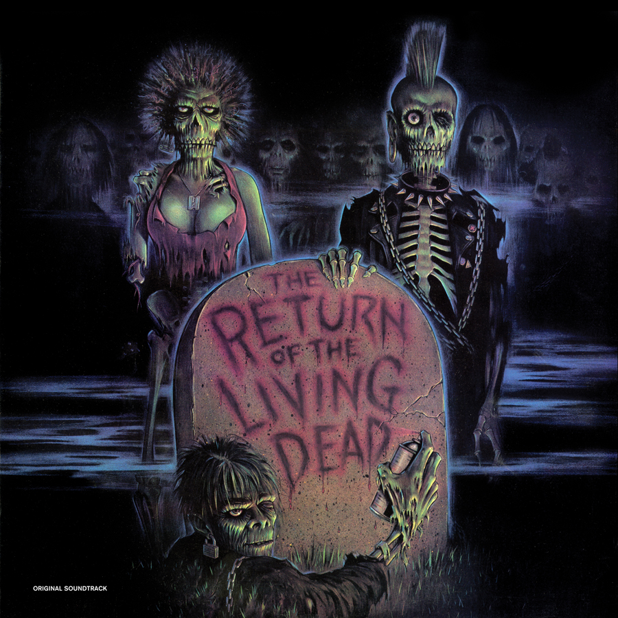 The Return Of The Living Dead Original Soundtrack Light In The