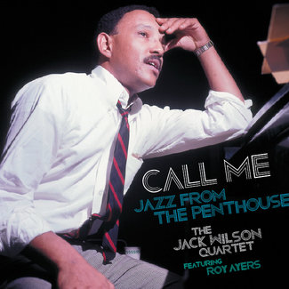 Call Me - Jazz from the Penthouse (Featuring Roy Ayers)
