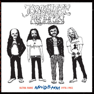 Jobcentre Rejects - Ultra Rare NWOBHM 1978-1982