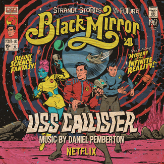 Black Mirror - USS Callister (Original TV Soundtrack) (UK/EU RSD Exclusive)