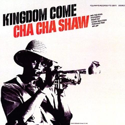 Cha Cha Shaw Kingdom Come