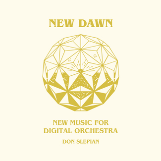 New Dawn: New Music For Digital Orchestra