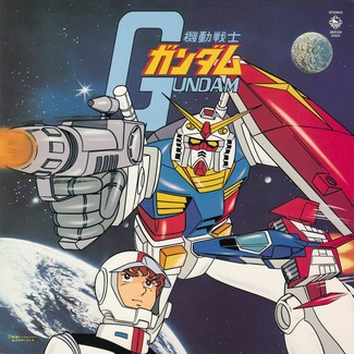 Mobile Suit Gundam (Original Soundtrack)