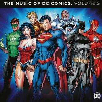 DC Comics, The Music Of: Volume 2 (Soundtrack)