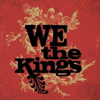 We The Kings (Deluxe Edition with Bonus Tracks)