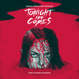TONIGHT SHE COMES (Original Motion Picture Soundtrack)