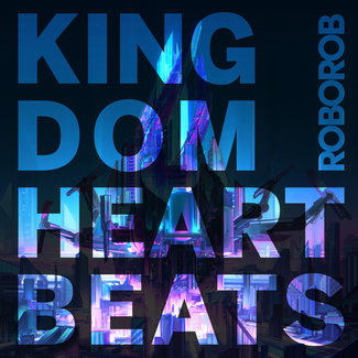 KINGDOM HEARTBEATS