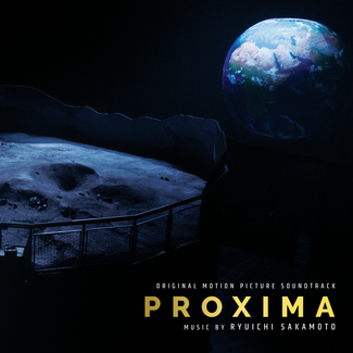 Proxima (Original Motion Picture Soundtrack)