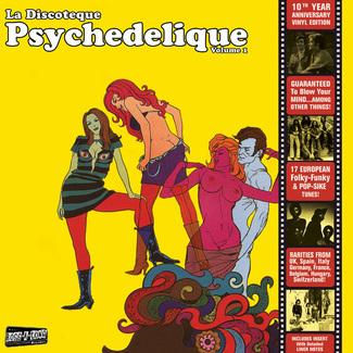 La Discoteque Psychedelique