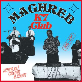 Various Maghreb K7 Club