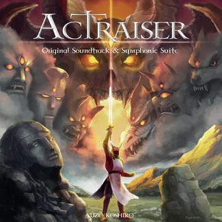 Actraiser - Original Soundtrack & Symphonic Suite