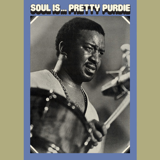 Soul is … Pretty Purdie