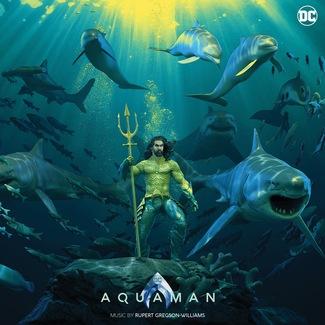 Aquaman - Original Motion Picture Soundtrack Deluxe Edition