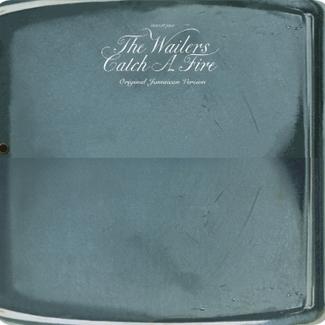 Catch A Fire (Original Jamaican Version)