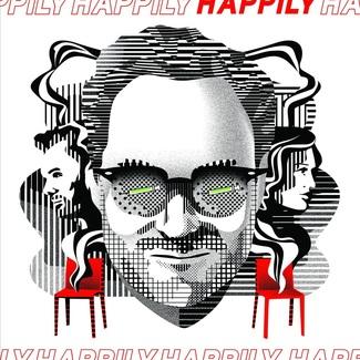 Happily - Original Motion Picture Score