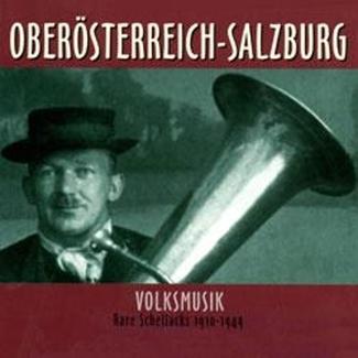 Rare Schellacks: Oberösterreich - Volksmusik ( Upper Austria - Traditional Music)