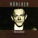 Rare Schellacks: München - Volkssänger (Munich - Peoples Songsters)