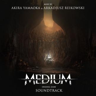 The Medium (Original Soundtrack)