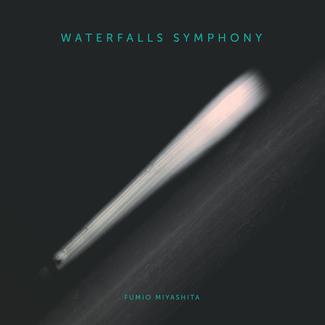Waterfall Symphony (Unreleased Album)