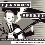 Django's Spirit: A Tribute To Django Reinhardt
