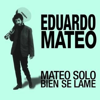 Mateo Solo Bien Se Lame (plus Bonus Tracks)
