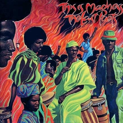 The Last Poets This Is Madness Light In The Attic Records