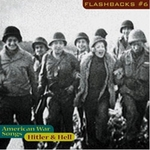 Flashbacks Vol. 6: Hitler & Hell / American Warsongs 1933-1947