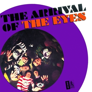 The Arrival of the Eyes: the Complete Recordings