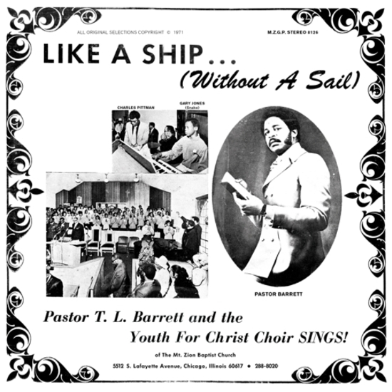 PASTOR T.L. BARRETT AND THE YOUTH FOR CHIRST CHOIR