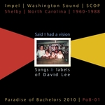 Said I Had a Vision: Songs & Labels of David Lee, 1960-1988