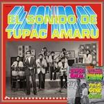 El sonido de Tupac Amaru