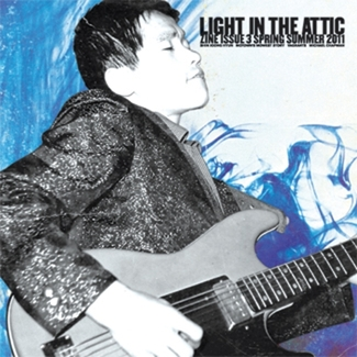 Light In The Attic Zine Issue 3 (Spring/Summer 2011)