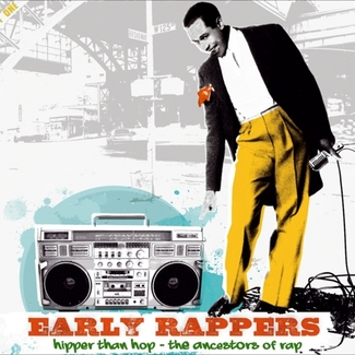 Early Rappers
