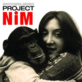 Project Nim Original Motion Picture Soundtrack