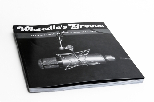 Wheedles Groove:  Seattle's Finest In Funk & Soul 1965–1979 Limited Edition 45s Box Set