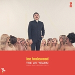 Lee Hazlewood - The LHI Years: Singles, Nudes, & Backsides (1968-71)