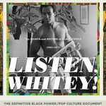Listen, Whitey! The Sights and Sounds of Black Power 1965-1975