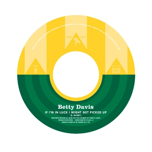 "Light In The Attic 10 Year Anniversary: Betty Davis ""If I'm In Luck I Might Get Picked Up"""
