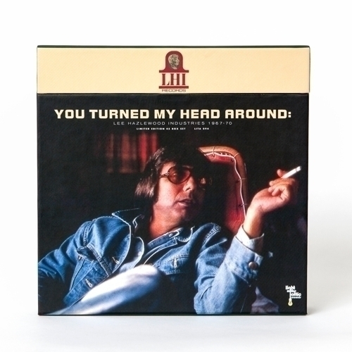 You Turned My Head Around: Lee Hazlewood Industries 1967-1970