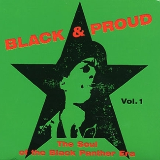 Black & Proud: The Soul of the Black Panther Era Vol. 1