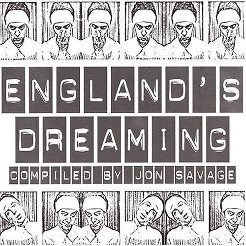 England S Dreaming Punk Compiled By Jon Savage Light