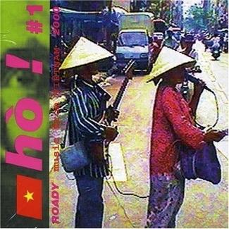 Ho!: Roady Music From Vietnam